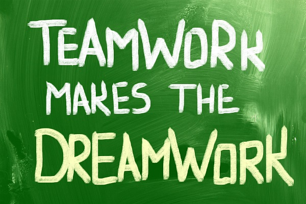 teamwork to dreamwork, teamwork makes the dreamwork